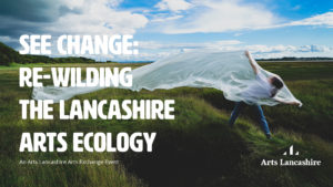 Lancashire Arts Exchange 2019 1