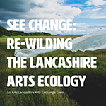 Lancashire Arts Exchange 2019